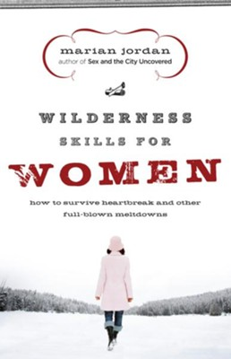Wilderness Skills for Women - eBook  -     By: Marian Jordan
