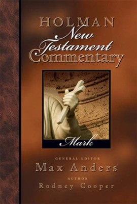 Holman New Testament Commentary - Mark - eBook  -     By: Rodney Cooper