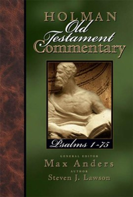 Holman Old Testament Commentary - Psalms - eBook  -     Edited By: Max Anders     By: Steven J. Lawson