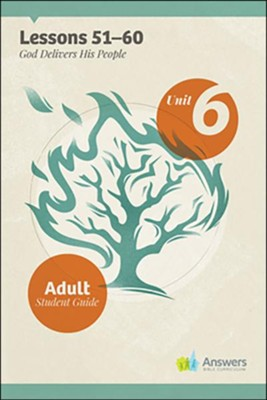 Answers Bible Curriculum Adults Unit 6 Student Guide (2nd Edition)  -