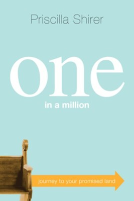 One in a Million: Journey to Your Promised Land - eBook  -     By: Priscilla Shirer