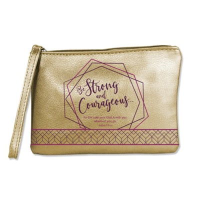 Be Strong and Courageous Wristlet  -