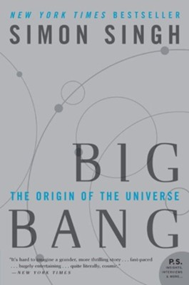Big Bang: The Origin of the Universe  -     By: Simon Singh