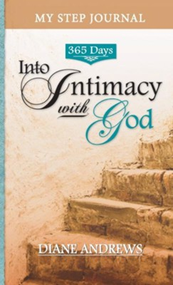 My Step Journal: 365 Days Into Intimacy with God    -     By: Diane Andrews