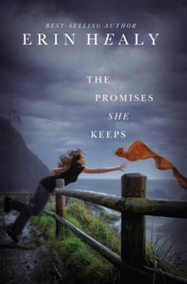The Promises She Keeps - eBook  -     By: Erin Healy