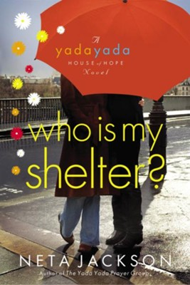 Who Is My Shelter? - eBook  -     By: Neta Jackson