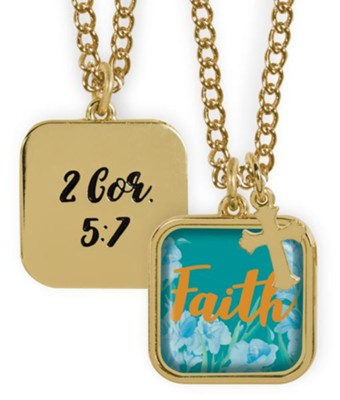 Faith Pendant, 2 Cor 5:7  -