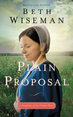 Plain Proposal - eBook  -     By: Beth Wiseman
