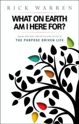 What on Earth Am I Here For? Purpose Driven Life - eBook  -     By: Rick Warren