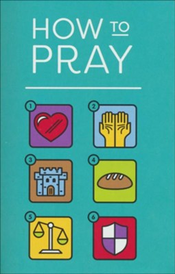 How to Pray (Pack of 25 Tracts)  -