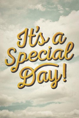 It's a Special Day! (Pack of 25 Tracts)  -