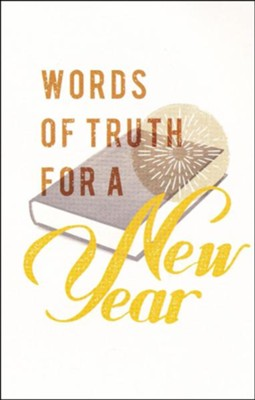 Words of Truth for a New Year, Pack of 25 Tracts  -