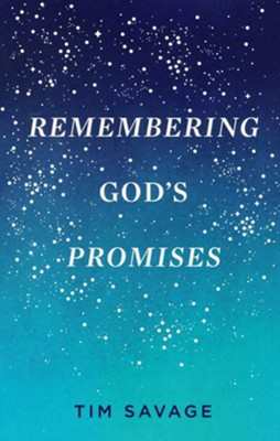Remembering God's Promises Tracts, Pack of 25  -     By: Tim Savage