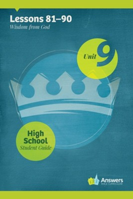 Answers Bible Curriculum High School Unit 9 Student Guide (2nd Edition)  -