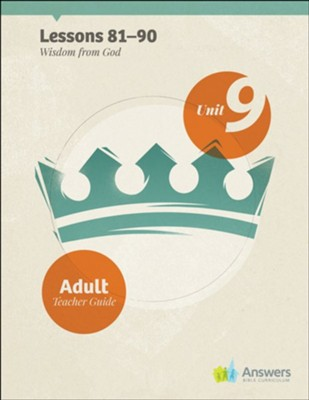 Answers Bible Curriculum Adults Unit 9 Teacher Guide (2nd Edition)  -
