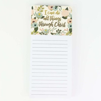 I Can Do All Things Through Christ Magnetic Notepad  -