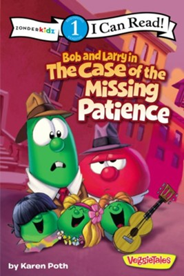 Bob and Larry in the Case of the Missing Patience - eBook  -     By: Karen Poth