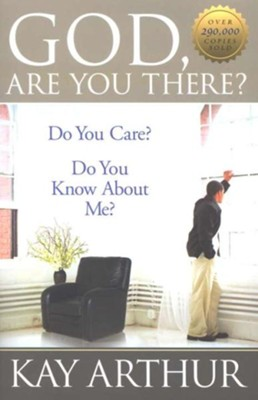 God, Are You There? - eBook  -     By: Kay Arthur