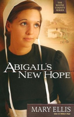 Abigail's New Hope - eBook  -     By: Mary Ellis