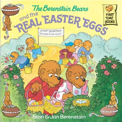The Berenstain Bears and the Real Easter Eggs - eBook  -     By: Stan Berenstain, Jan Berenstain