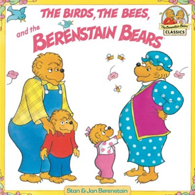 The Birds, the Bees, and the Berenstain Bears - eBook  -     By: Stan Berenstain, Jan Berenstain