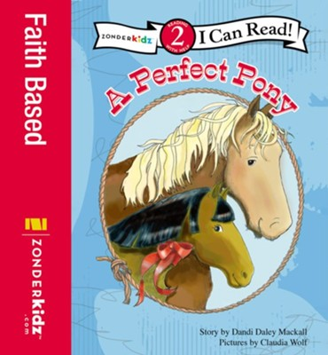 A Perfect Pony - eBook  -     By: Dandi Daley Mackall