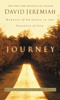 Journey: Moments of Guidance in the Presence of God - eBook  -     By: Dr. David Jeremiah