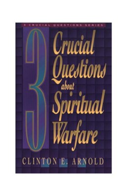 3 Crucial Questions about Spiritual Warfare - eBook  -     By: Clinton E. Arnold