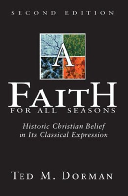 A Faith for All Seasons - eBook  -     By: Ted Dorman