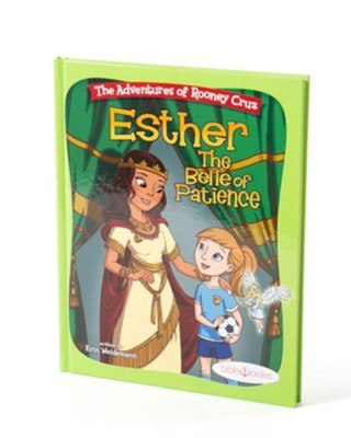 Esther: The Belle of Patience  -     By: Erin Weidemann