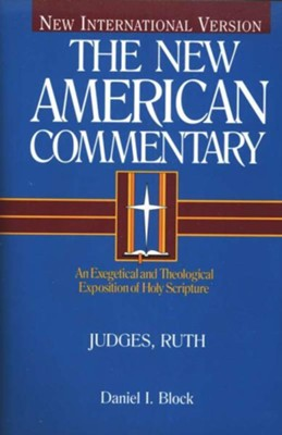 Judges, Ruth: New American Commentary [NAC] -eBook  -     By: Daniel Block