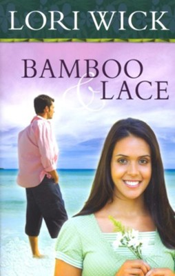 Bamboo and Lace - eBook  -     By: Lori Wick