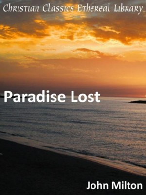 Paradise Lost - eBook  -     By: John Milton