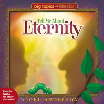 Tell Me About Eternity - eBook  -     By: Joel Anderson