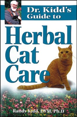 Dr. Kidd's Guide to Herbal Cat Care   -     By: Randy Kidd
