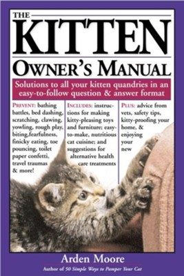 The Kitten Owner's Manual   -     By: Arden Moore