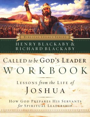 Called to Be God's Leader Workbook: How God Prepares His Servants for Spiritual Leadership - eBook  -     By: Henry T. Blackaby