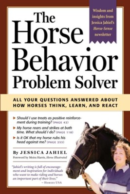 The Horse Behavior Problem Solver   -     By: Jessica Jahiel