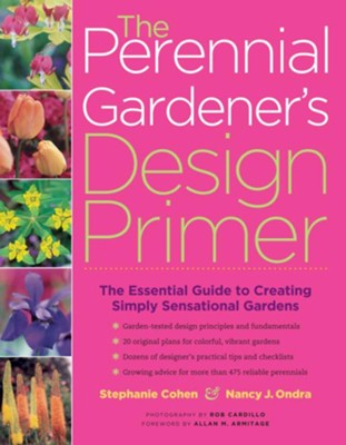 The Perennial Gardener's Design Primer   -     By: Stephanie Cohen, Nancy J. Ondra