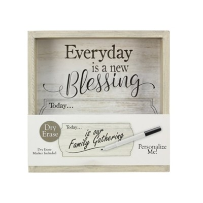 Everyday Is A New Blessing Dry Erase Board  -