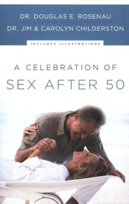 A Celebration of Sex After 50 - eBook  -     By: Dr. Douglas E. Rosenau