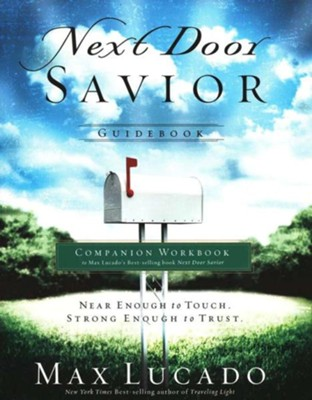 Next Door Savior: Leader's Guide - eBook  -     By: Max Lucado