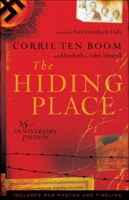 Hiding Place, The / Special edition - eBook  -     Edited By: John Sherrill, Elizabeth Sherrill     By: Corrie ten Boom