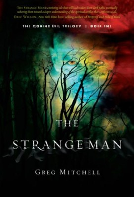 The Strange Man: The Coming Evil, Book One - eBook  -     By: Gret Mitchell