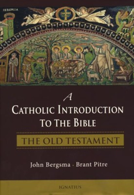 A Catholic Introduction to the Bible: The Old Testament  -     By: Brant Pitre