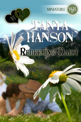 Redeeming Daisy (Novelette) - eBook  -     By: Tanya Hanson