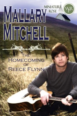 The Homecoming of Reece Flynn (Novelette) - eBook  -     By: Mallary Mitchell