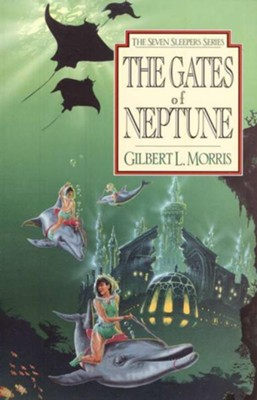 The Gates Of Neptune - eBook  -     By: Gilbert Morris
