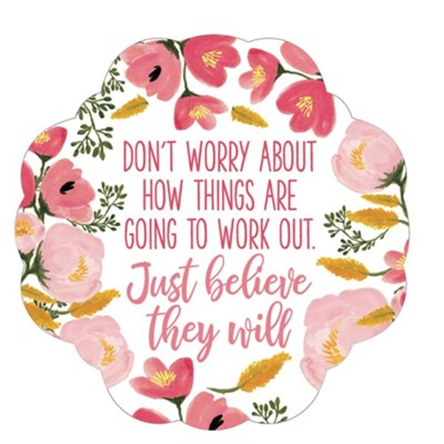 Just Believe they Will Sticker Decal, Reusable 2 Pack   -