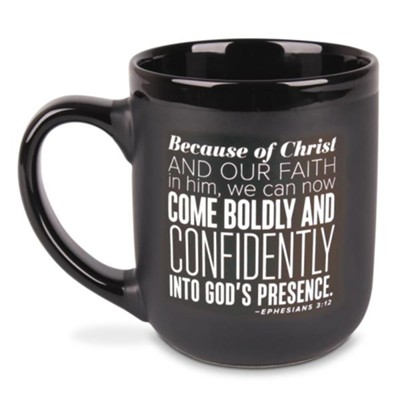 Come Boldly Mug, Ephesians 3:12   -